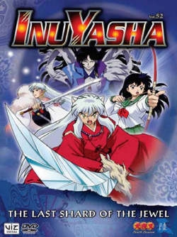InuYasha  Vol. 52 The Last Shard of the Jewel