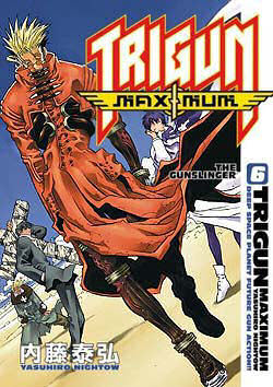 Trigun Maximum Vol. 6 The Gunslinger