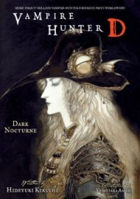 Vampire Hunter D ~ Vol. 10 Dark Nocturne